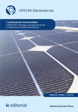 Electrotecnia. ENAE0108 - Montaje y mantenimiento de instalacione