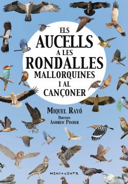 ELS AUCELLS A RONDALLES MALLORQUINES I AL CANçONER