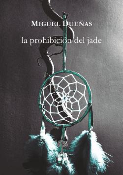 LA PROHIBICIÓN DEL JADE