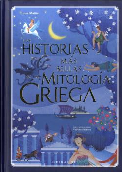 LAS HISTORIAS MÁS BELLAS DE LA MITOLOGíA GRIEGA