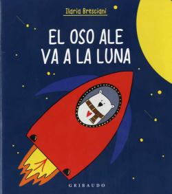 El oso Ale va a la Luna