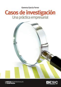 CASOS DE INVESTIGACIÓN.PRÁCTICA EMPRESARIAL