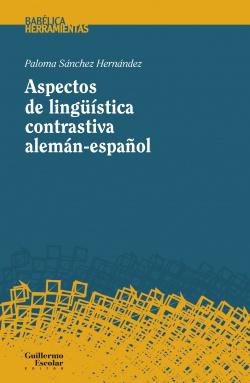 ASPECTOS DE LINGšÍSTICA CONTRASTIVA ALEMÁN-ESPAÑOL