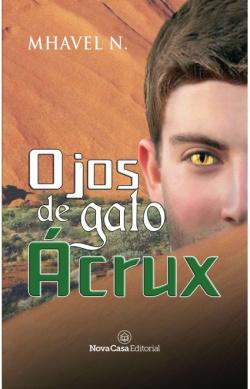 OJOS DE GATO ACRUX