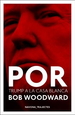 POR: TRUMP A LA CASA BLANCA