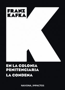EN LA COLONIA PENITENCIARIA. LA CONDENA