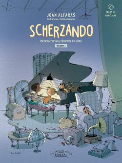 Scherzando. Método creativo y dinámico de piano