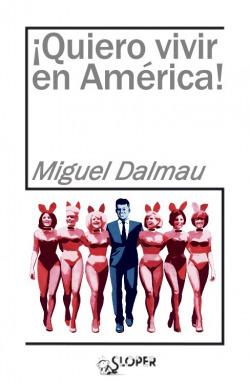 ¡Quiero vivir en América!