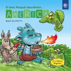 El drac Pasqual descobreix Amèrica