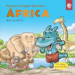 PASCUAL EL DRAGÓN DESCUBRE...ÁFRICA