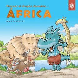 PASCUAL EL DRAGÓN DESCUBRE... ÁFRICA