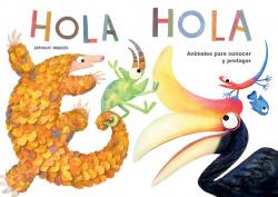 Hola Hola: Animales para conocer y proteger