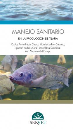 MANEJO SANITARIO EN LA PRODUCCIÓN DE TILAPIA