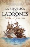LA REPUBLICA DE LOS LADRONES
