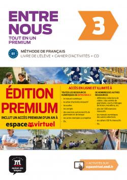 Entre nous Tot en un 3 Premium Livre de lélève + Cahier + CD