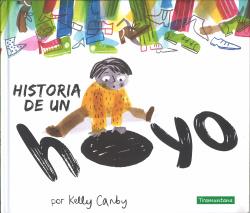 HISTORIA DE UN HOYO