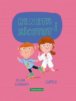 Neneta i Xicotot