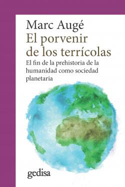 EL PORVENIR DE LOS TERRÍCOLAS