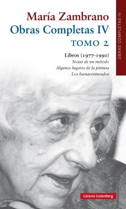 OBRAS COMPLETAS IV MARÍA ZAMBRANO