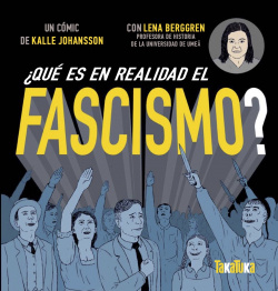 ¿Qué es en realidad el fascismo?