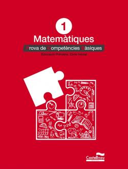 Proves matemátiques 1r primaria 2019.Competencies básiques