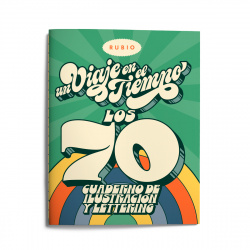 Un viaje en el tiempo: los 70. Cuaderno de ilustración y lettering