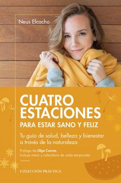 Cuatro estaciones para estar sano y feliz