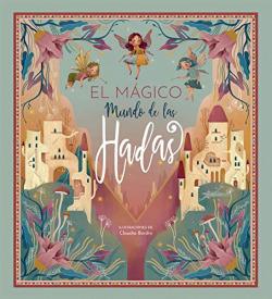 MUNDO MAGICO DE LAS HADAS, EL