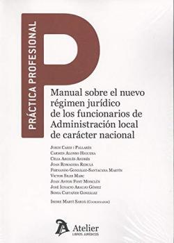 MANUAL SOBRE EL NUEVO RÈGIMEN JURÍDICO DE LOS FUNCIONARIOS DE ADMINISTRACIÓN LOCAL DE CARÁCTER NACIONAL