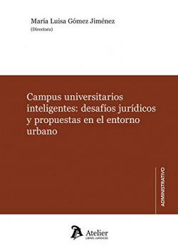 CAMPUS UNIVERSITARIOS INTELIGENTES: DESARÍOS JURÍDICOS Y PROPUESTAS EN EL ENTORNO