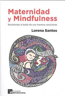 Maternidad y Mindfulness