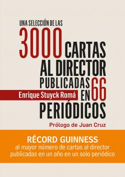 Una selección de las 3000 cartas al director publicadas al autor en 66 periódicos
