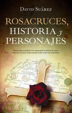 ROSACRUCES, HISTORIA Y PERSONAJES