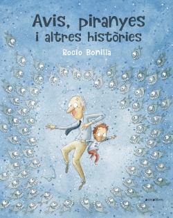 Avis, piranyes i altres históries