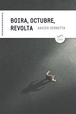 BOIRA, OCTUBRE, REVOLTA