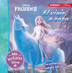 Frozen II. El viaje a casa (Mis lecturas Disney)