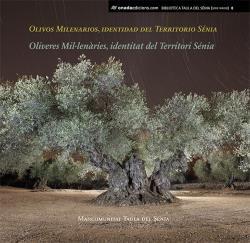 Olivos Milenarios, identidad del Territorio Sénia