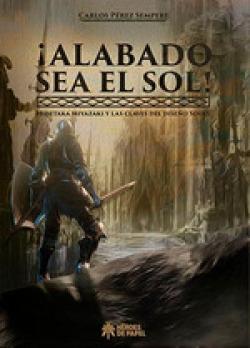 ¡ALABADO SEA EL SOL!