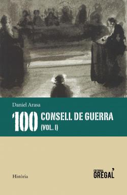 CONSELLS DE GUERRA (VOL.I)