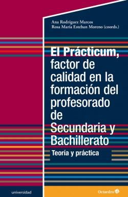 El Prácticum, factor de calidad en la formación del profesorado d