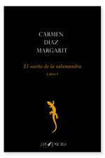 El sueño de la salamandra (Libro I)