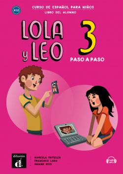 Lola y Leo Paso a Paso 3. Libro del Alumno