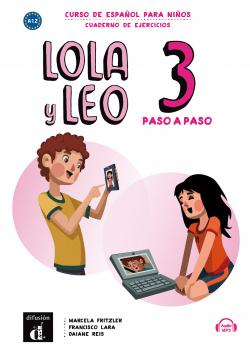 Lola y Leo Paso a Paso 3. Cuaderno de Ejercicios