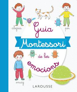 GUÍA MONTESSORI DE LES EMOCIONS