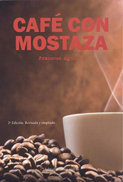 CAFE CON MOSTAZA