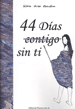 44 DÍAS (CONTIGO) SIN TI