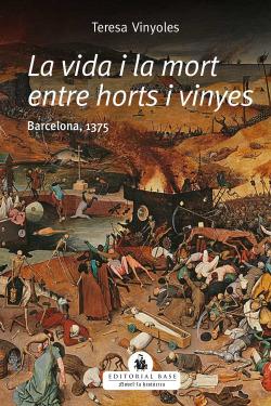 La vida i la mort entre horts i vinyes