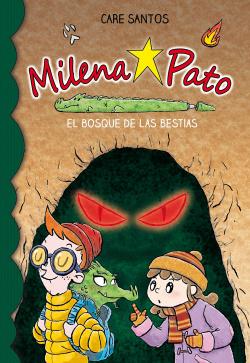 Milena Pato 11. El bosque de las bestias