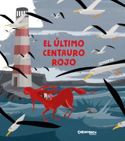 El último centauro rojo