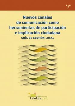 NUEVOS CANÁLES DE COMUNICACIÓN COMO HERRAMIENTAS PARTICIPACIÓN E IMPLICACION CIUDADANA